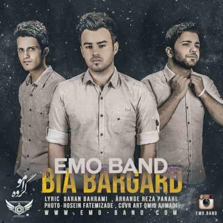 EMO Band Bia Bargard - دانلود آهنگ امو باند به نام بیا برگرد