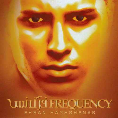 Frequency - دانلود آلبوم احسان حق شناس به نام فرکانس