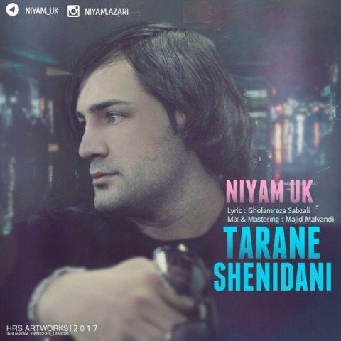 4441niyam uk tarane shenidani - دانلود آهنگ نیام یوکی به نام ترانه شنیدنی