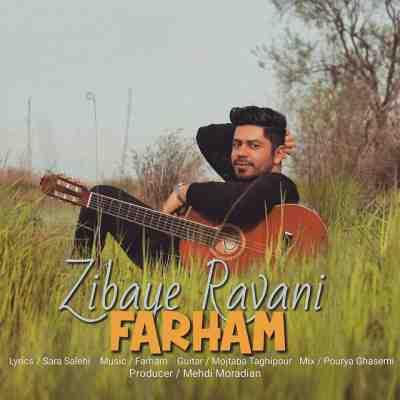 Farham Zibaye Ravani0210 - دانلود آهنگ فرهام به نام زیبای روانی