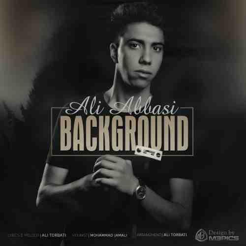 09Ali Abbasi Background - دانلود آهنگ علی عباسی به نام بک گراند