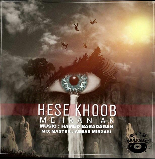 آهنگ مهران AK حس خوب
