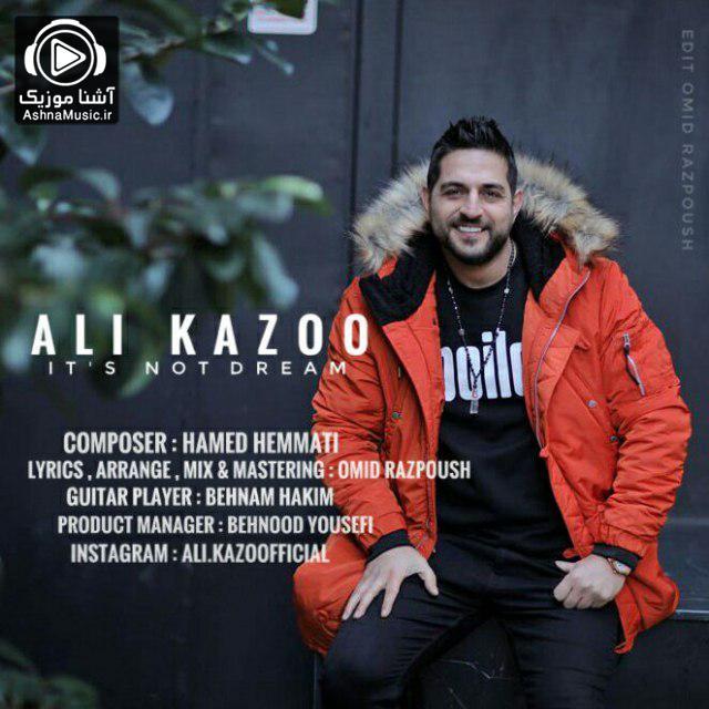 آهنگ علی کازو رویا نیست