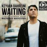دانلود آهنگ کیوان بحرینی چشم انتظار