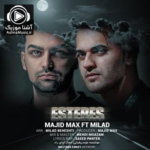 majid max ft milad beheshti esteres ashnamusic.ir  - دانلود آهنگ مجید مکس و میلاد بهشتی استرس