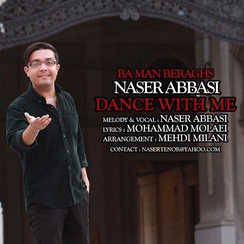 دانلود آهنگ ناصر عباسی با من برقص