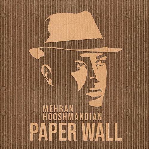 دانلود آهنگ مهران هوشمندیان دیوار کاغذی